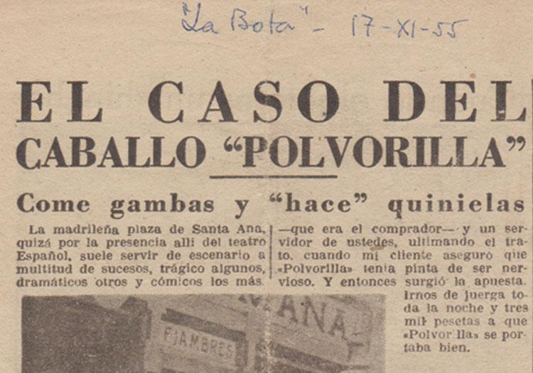 "1955, THE CASE OF ""POLVORILLA"" THE HORSE"